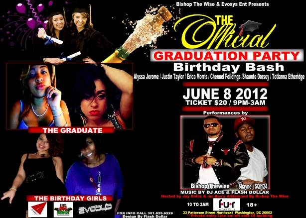 Friday June 8 Is The Official Graduation and Birthday celebration at Fur Night Club